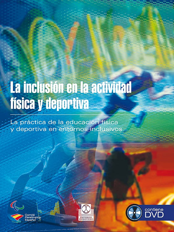 Portada del libro 9788499104416 La Inclusión en la Actividad Física y Deportiva + DVD