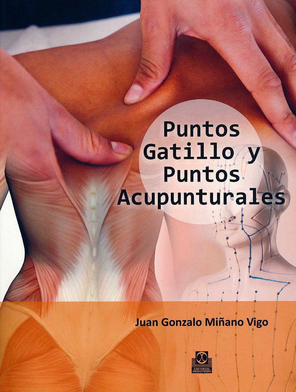 Portada del libro 9788499104485 Puntos Gatillo y Puntos Acupunturales