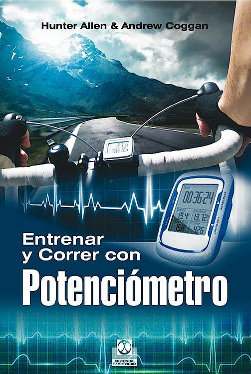 Portada del libro 9788499104591 Entrenar y Correr con Potenciómetro