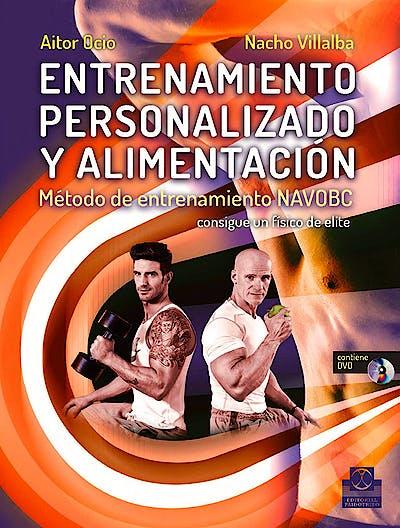 Portada del libro 9788499104928 Entrenamiento Personalizado y Alimentación. Método de Entrenamiento NAVOBC + DVD