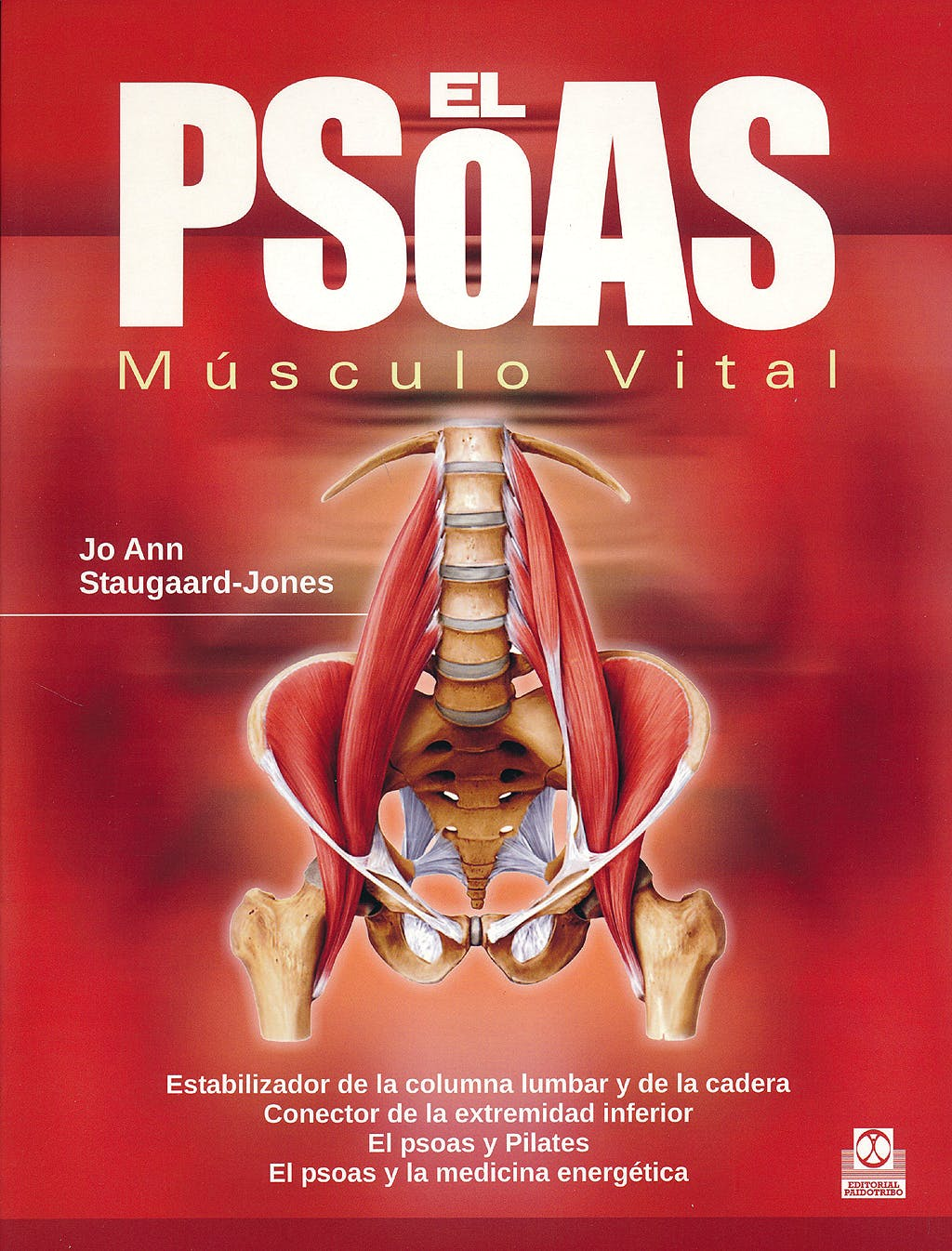 Portada del libro 9788499105055 El Psoas. Músculo Vital