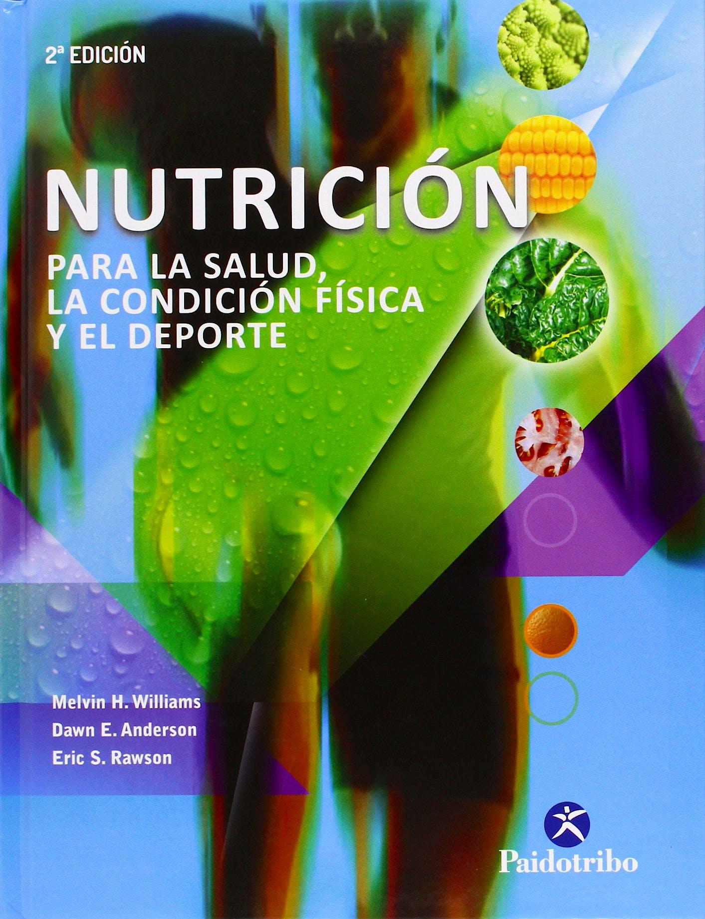 Portada del libro 9788499105284 Nutrición para la Salud, la Condición Física y el Deporte