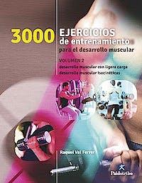 Portada del libro 9788499105468 3000 Ejercicios de Entrenamiento para el Desarrollo Muscular, Vol. 2