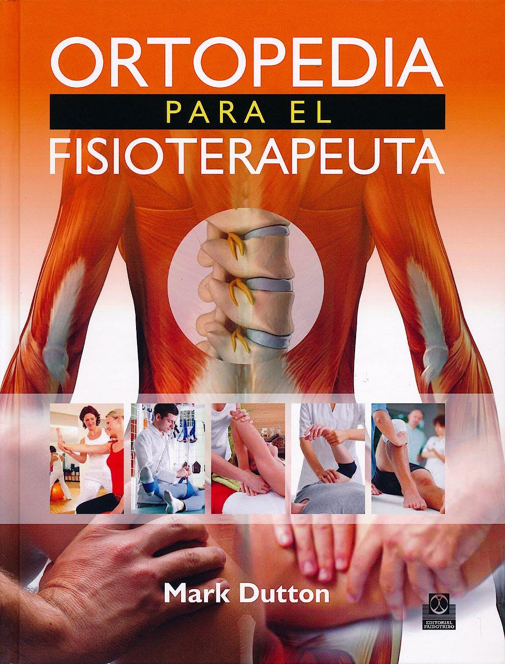 Portada del libro 9788499105505 Ortopedia para el Fisioterapeuta