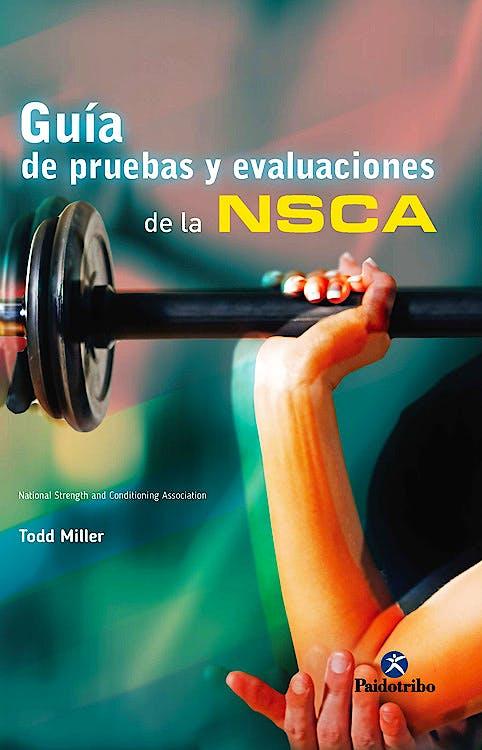 Portada del libro 9788499105543 Guía de Pruebas y Evaluaciones de la NSCA