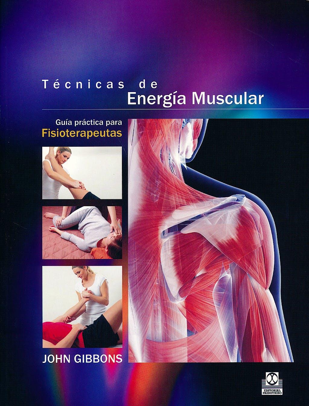 Portada del libro 9788499105604 Tecnicas de Energia Muscular. Guia Practica para Fisioterapeutas