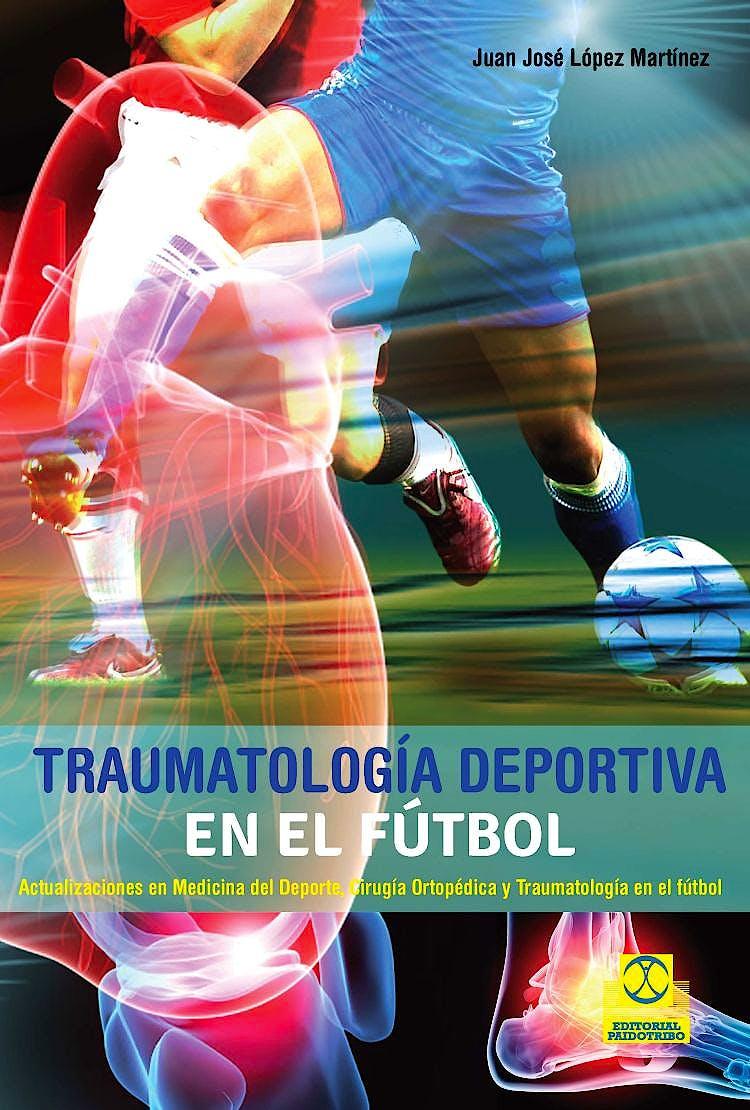 Portada del libro 9788499105673 Traumatología Deportiva en el Fútbol