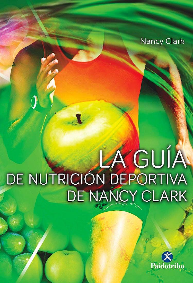 Portada del libro 9788499105680 La Guía de Nutrición Deportiva de Nancy Clark