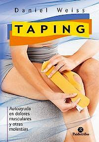 Portada del libro 9788499106472 Taping. Autoayuda en Dolores Musculares y Otras Molestias