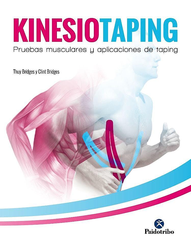 Portada del libro 9788499107158 Kinesiotaping. Pruebas Musculares y Aplicaciones de Taping