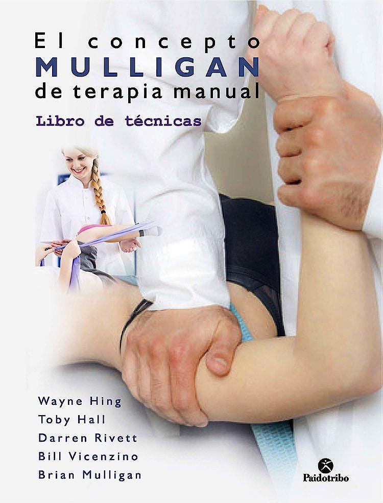 Portada del libro 9788499107233 El Concepto Mulligan de Terapia Manual. Libro de Técnicas