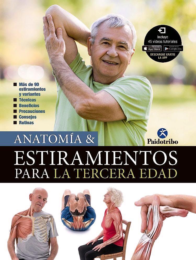 Portada del libro 9788499107301 Anatomía y Estiramientos para la Tercera Edad