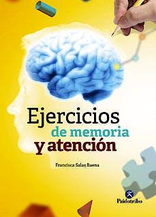Portada del libro 9788499107349 Ejercicios de Memoria y Atención