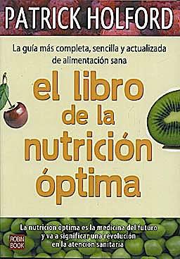 Portada del libro 9788499170442 El Libro de la Nutricion Optima