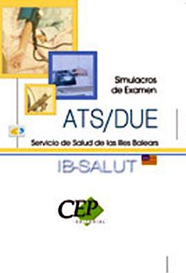Portada del libro 9788499241845 Ats/due Servicio de Salud de las Illes Balears. Simulacros de Examen