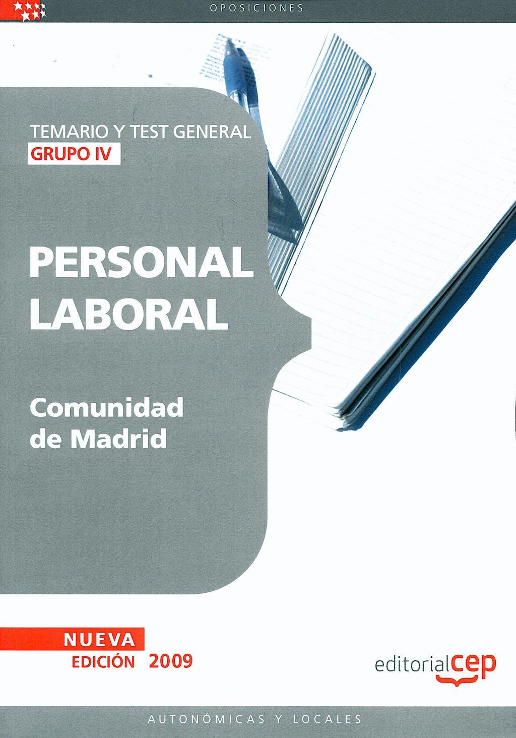 Portada del libro 9788499242392 Personal Laboral de la Comunidad de Madrid (Grupo Iv). Temario y Test General