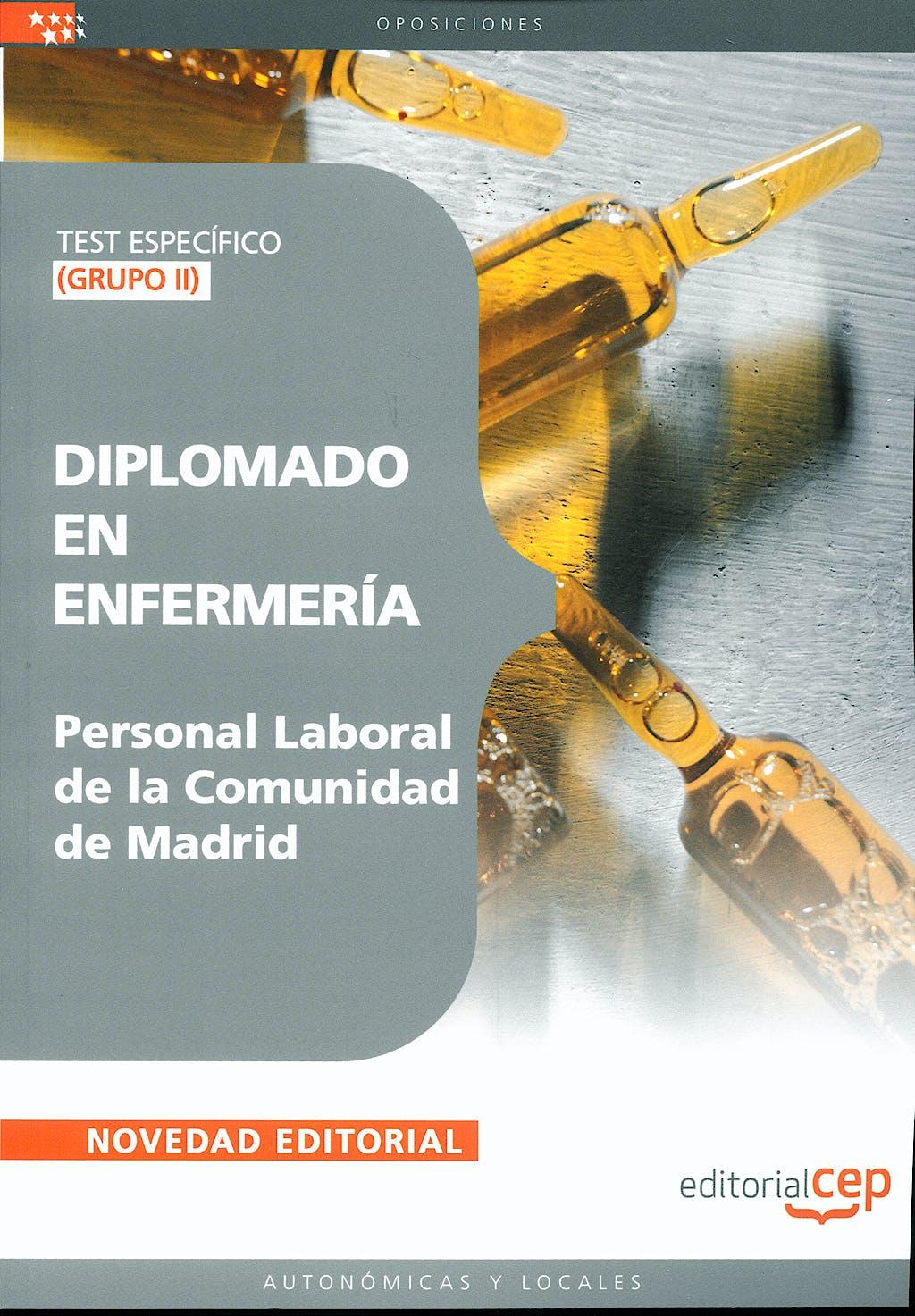 Portada del libro 9788499242446 Diplomado en Enfermeria. Grupo Ii. Personal Laboral de la Comunidad de Madrid. Test Especifico