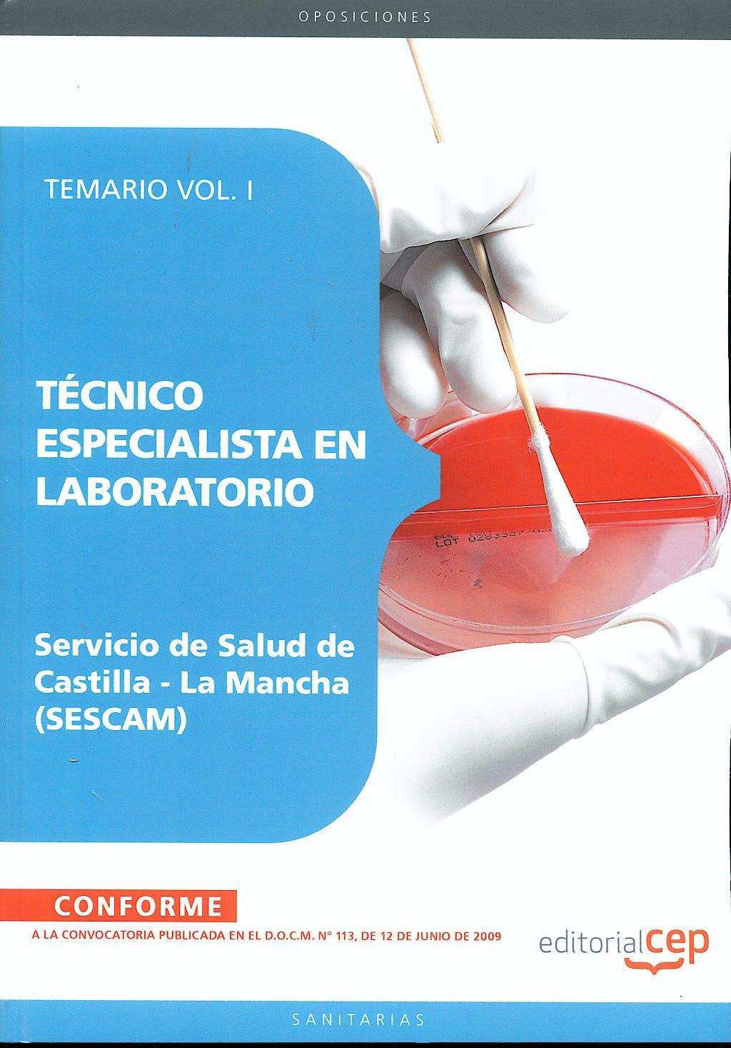 Portada del libro 9788499244075 Técnico Especialista en Laboratorio Servicio de Salud de Castilla-La Mancha (SESCAM). Temario, Vol. I