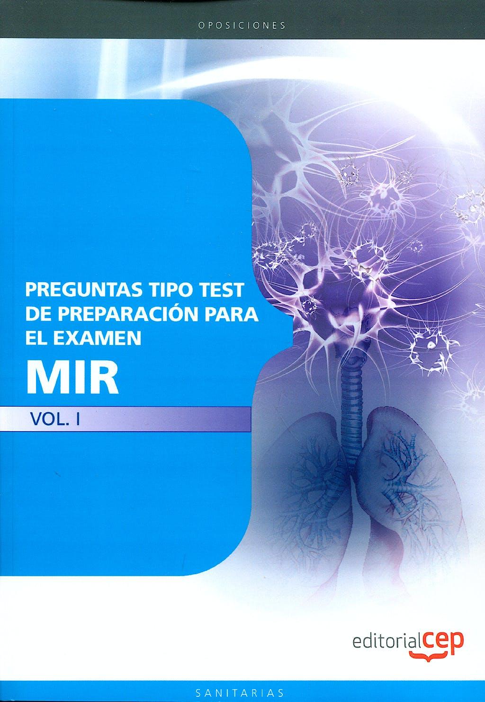 Portada del libro 9788499248127 Preguntas Tipo Test de Preparacion para el Examen Mir, Vol. I