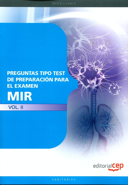 Portada del libro 9788499248134 Preguntas Tipo Test de Preparacion para el Examen Mir, Vol. II