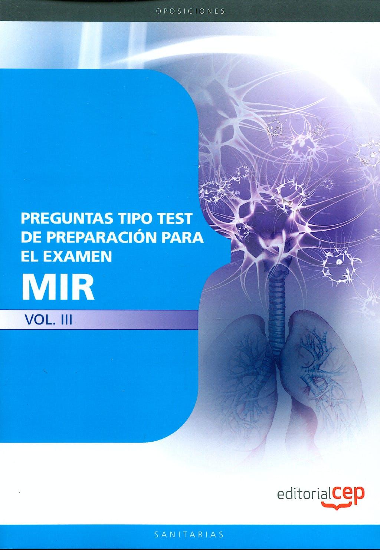 Portada del libro 9788499248141 Preguntas Tipo Test de Preparacion para el Examen Mir, Vol. III