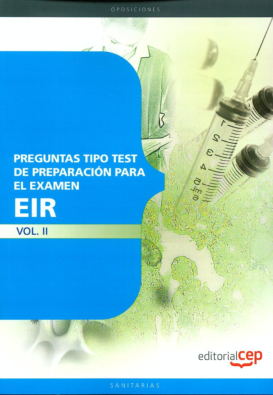 Portada del libro 9788499248318 Preguntas Tipo Test de Preparacion para el Examen del Eir, Vol. II
