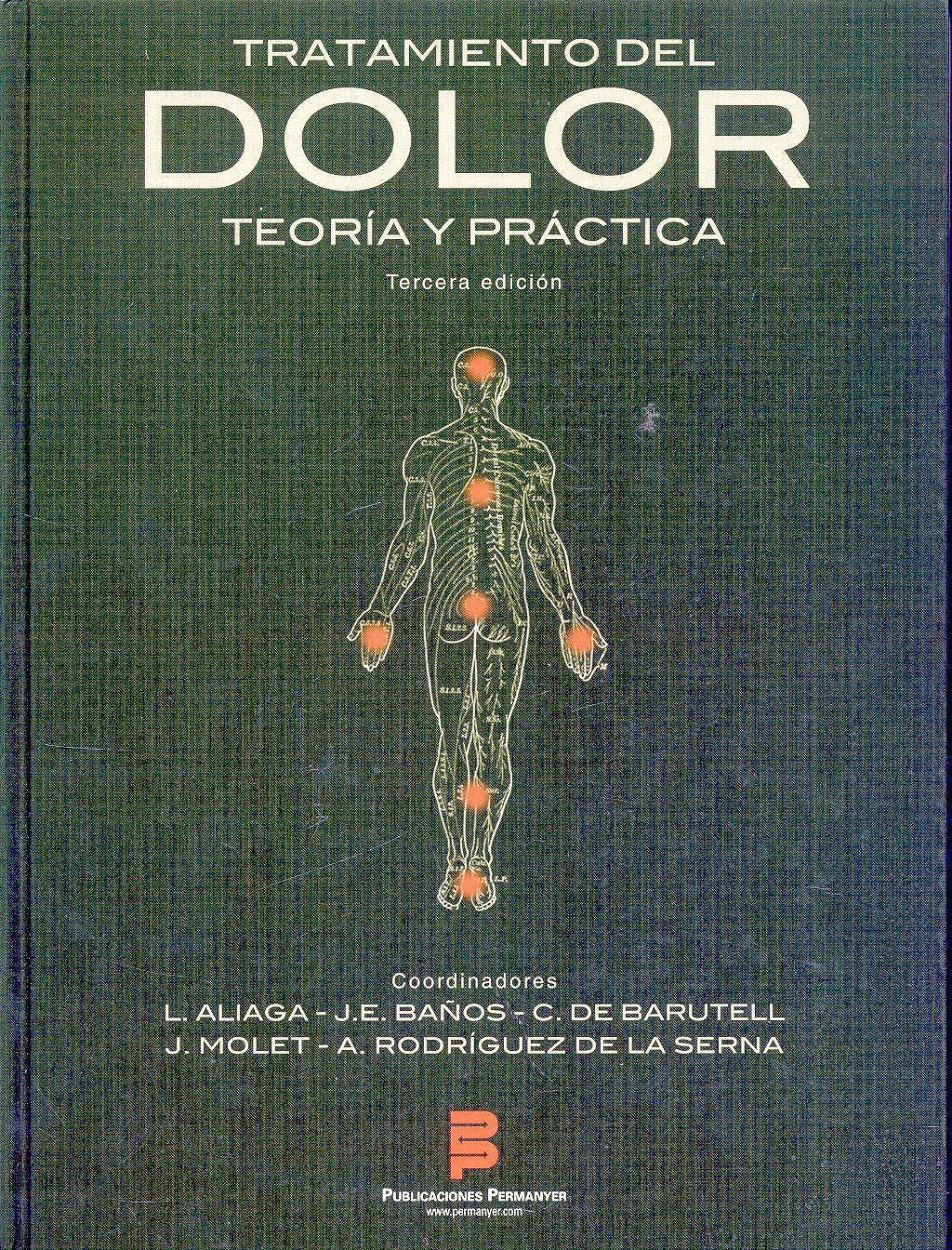 Portada del libro 9788499260112 Tratamiento del Dolor. Teoria y Practica
