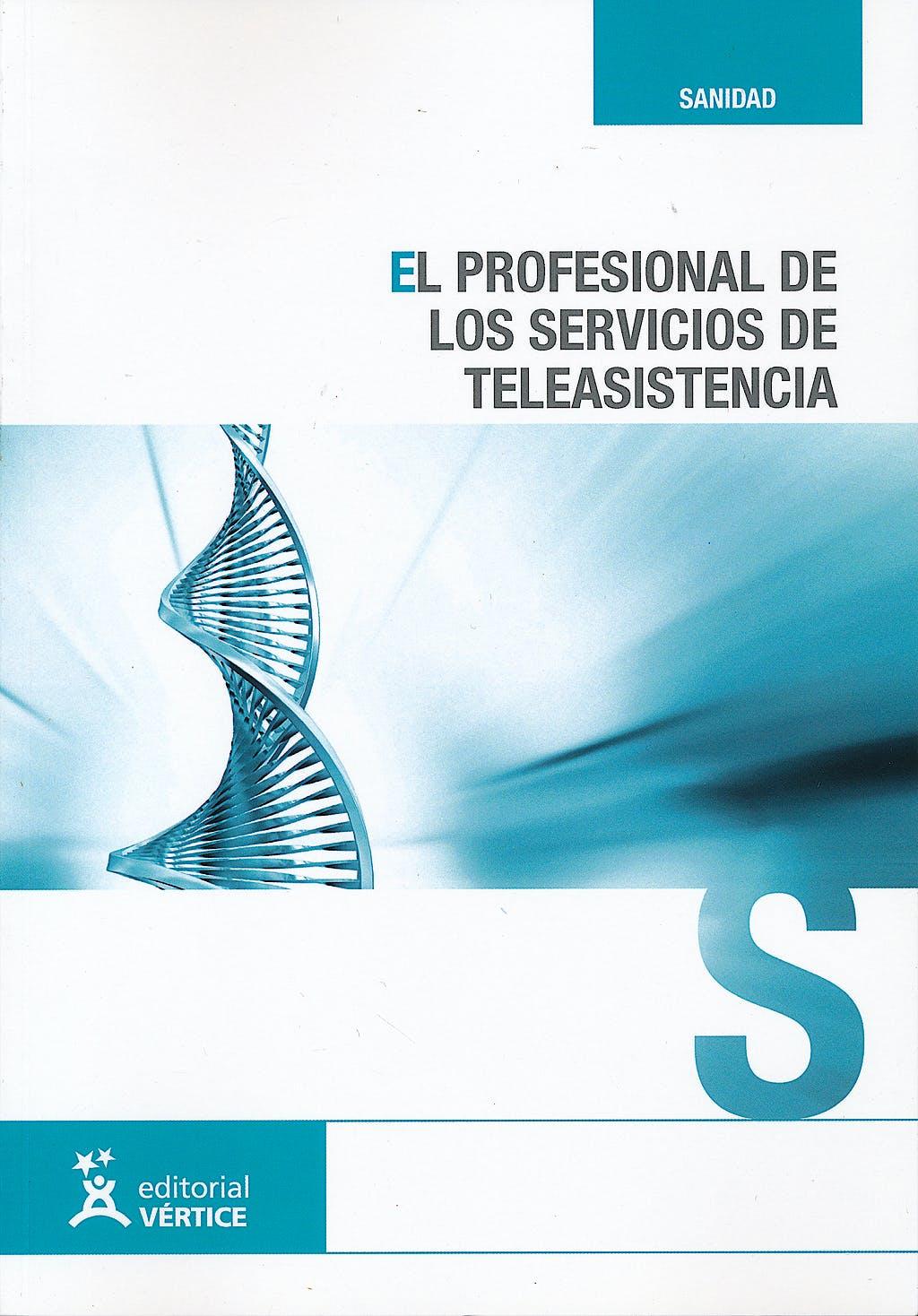 Portada del libro 9788499311449 El Profesional de los Servicios de Teleasistencia  (Sanidad)