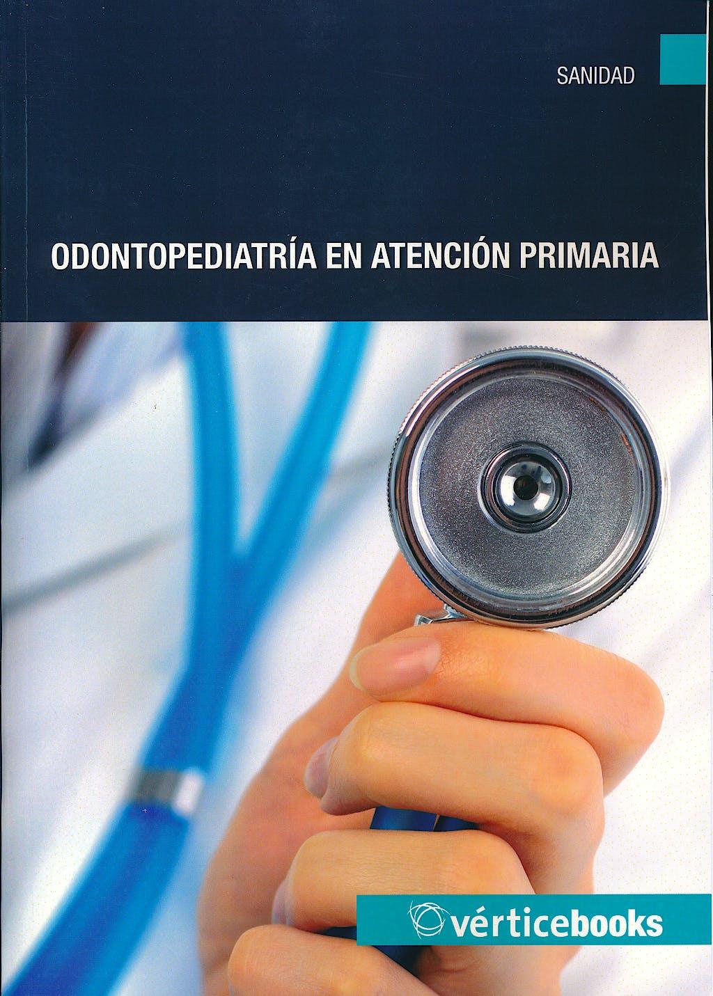 Portada del libro 9788499315201 Odontopediatria en Atencion Primaria