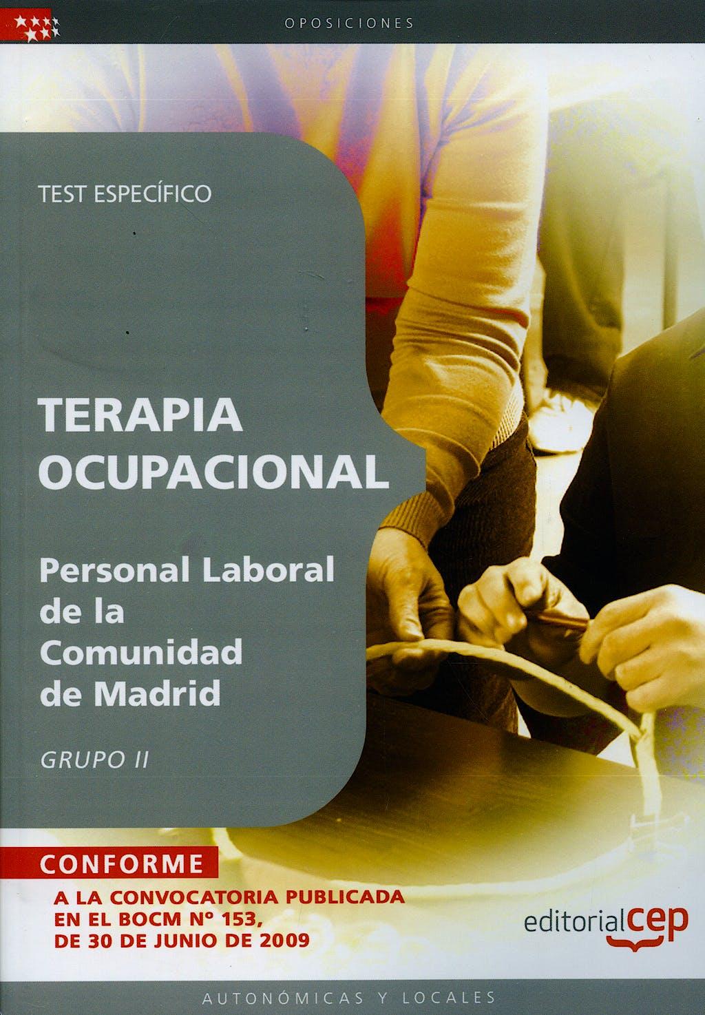 Portada del libro 9788499374437 Terapia Ocupacional Personal Laboral de la Comunidad de Madrid. Grupo Ii. Test Especifico