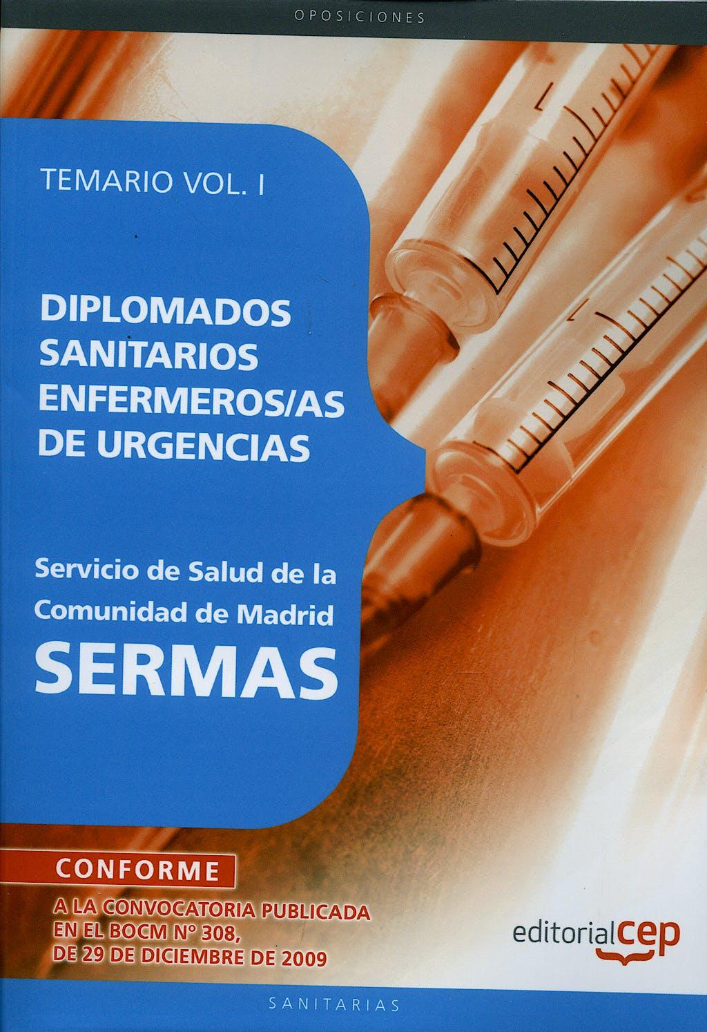 Portada del libro 9788499374505 Diplomados Sanitarios Enfermeras/os de Urgencias, Sermas. Temario, Vol. I