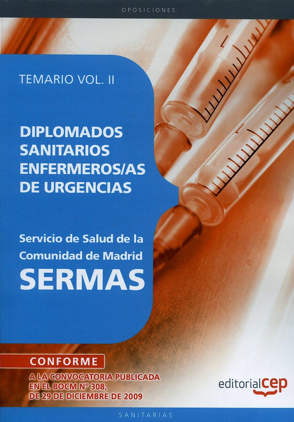 Portada del libro 9788499374680 Diplomados Sanitarios Enfermeras/os de Urgencias, Sermas. Temario, Vol. II