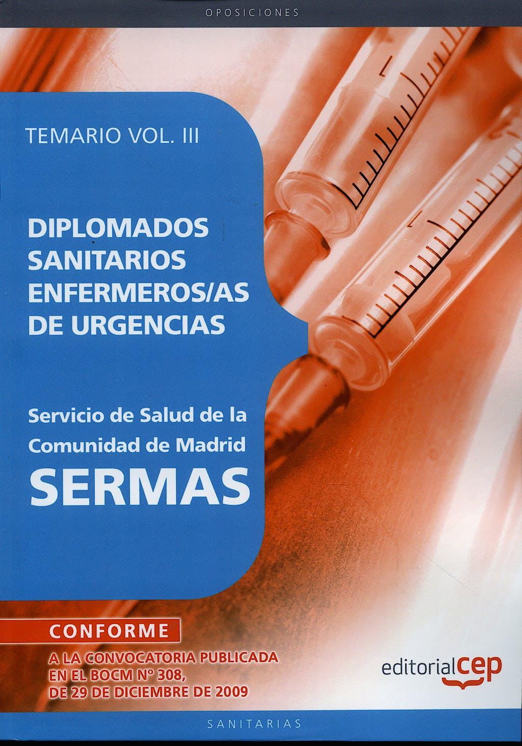 Portada del libro 9788499374901 Diplomados Sanitarios Enfermeras/os de Urgencias, Sermas. Temario, Vol. III
