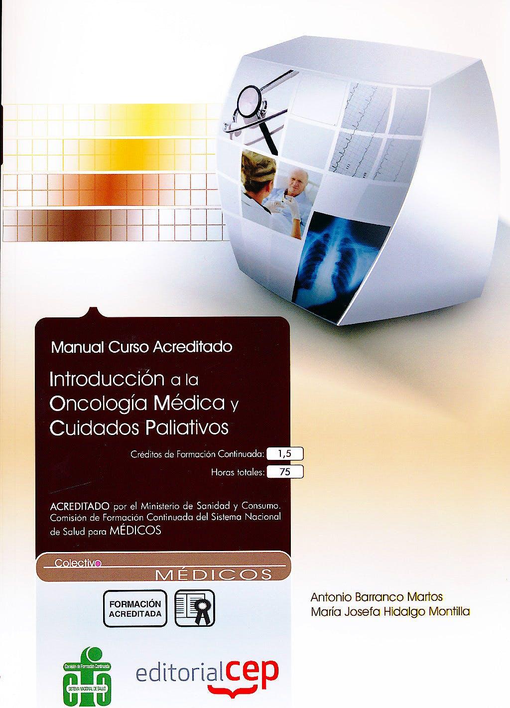 Portada del libro 9788499375298 Introduccion a la Oncologia Medica y Cuidados Paliativos. Manual Curso Acreditado