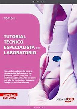 Portada del libro 9788499375328 Tutorial Tecnico Especialista en Laboratorio, Tomo II