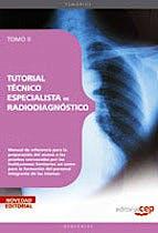Portada del libro 9788499375700 Tutorial Tecnico Especialista de Radiodiagnostico, Tomo II