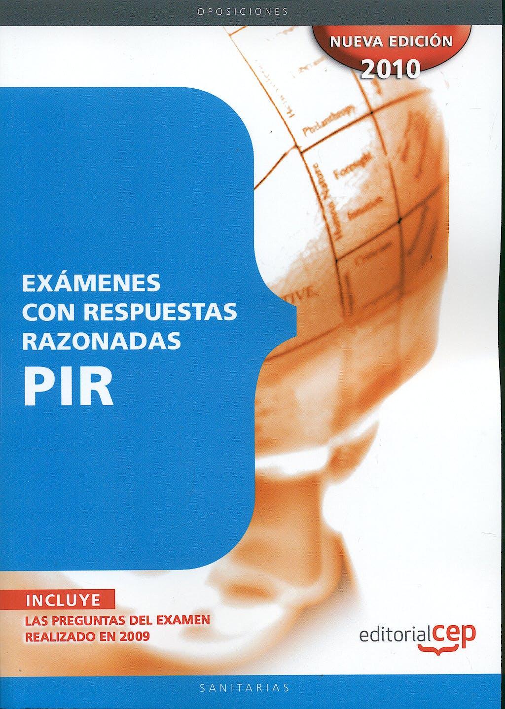 Portada del libro 9788499376035 Examenes con Respuestas Razonadas Pir