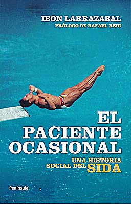 Portada del libro 9788499420929 El Paciente Ocasional. una Historia Social del Sida