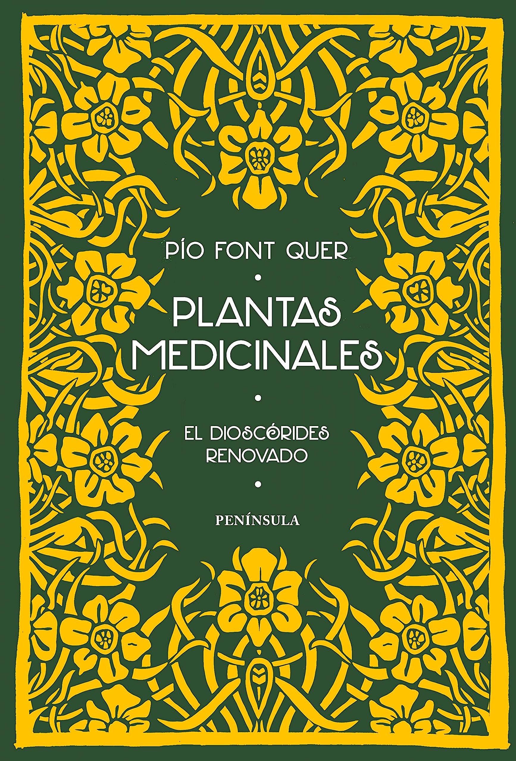 Portada del libro 9788499424767 Plantas Medicinales. El Dioscórides Renovado