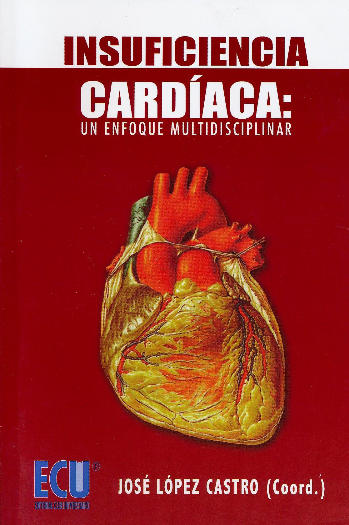 Portada del libro 9788499481326 Insuficiencia Cardíaca: un Enfoque Multidisciplinar
