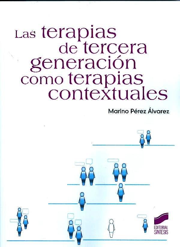 Portada del libro 9788499588292 Terapias de Tercera Generacion como Terapias Contextuales