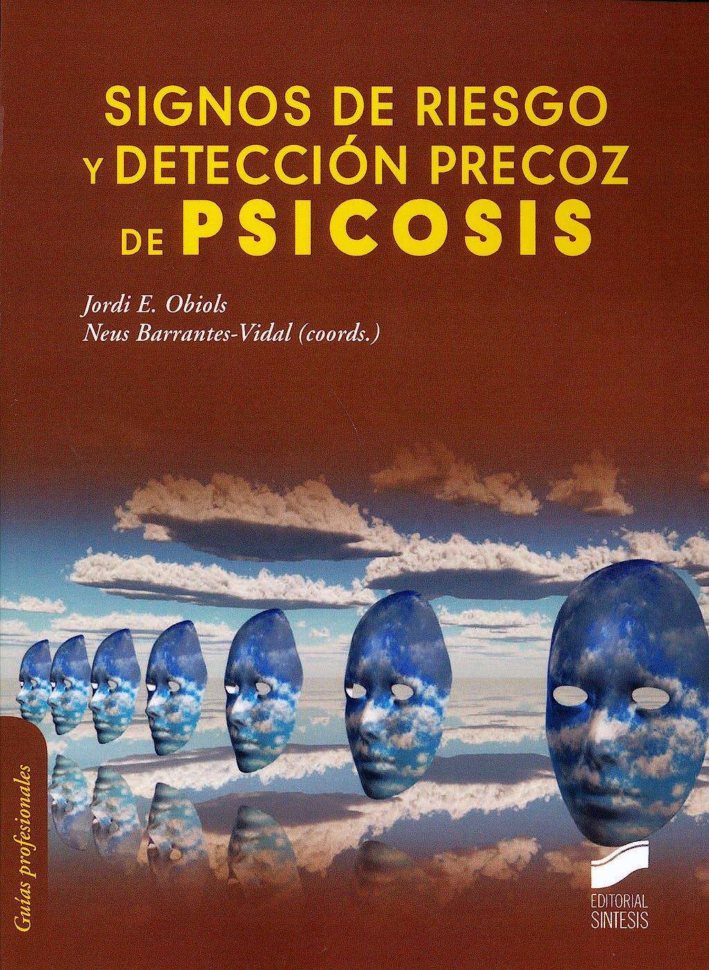 Portada del libro 9788499588315 Signos de Riesgo y Deteccion Precoz de Psicosis