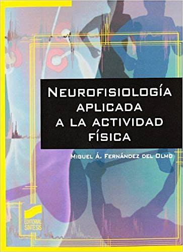 Portada del libro 9788499589152 Neurofisiología Aplicada a la Actividad Física