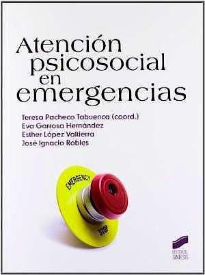 Portada del libro 9788499589367 Atencion Psicosocial en Emergencias