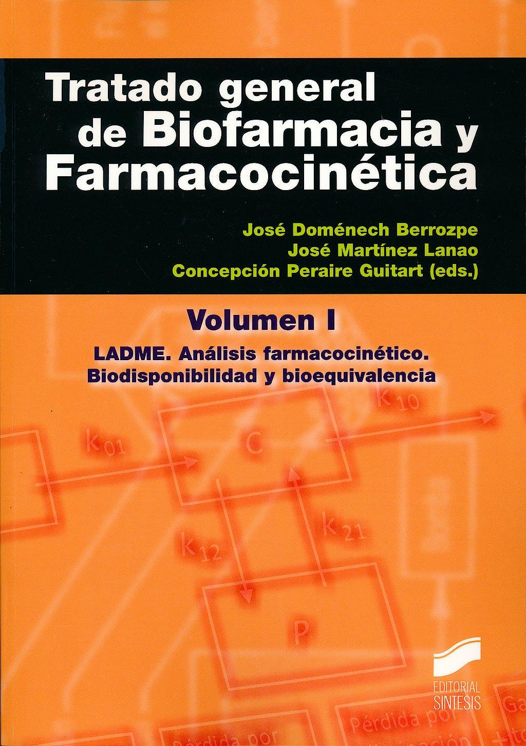 Portada del libro 9788499589527 Tratado General de Biofarmacia y Farmacocinética, Vol. 1