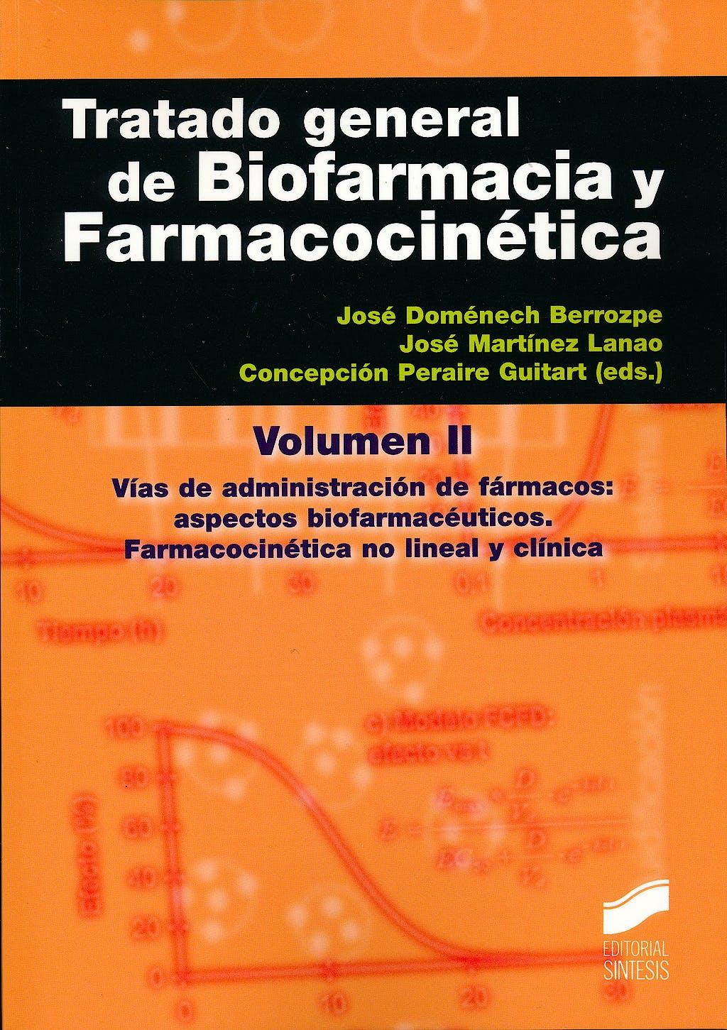 Portada del libro 9788499589534 Tratado General de Biofarmacia y Farmacocinética, Vol. 2