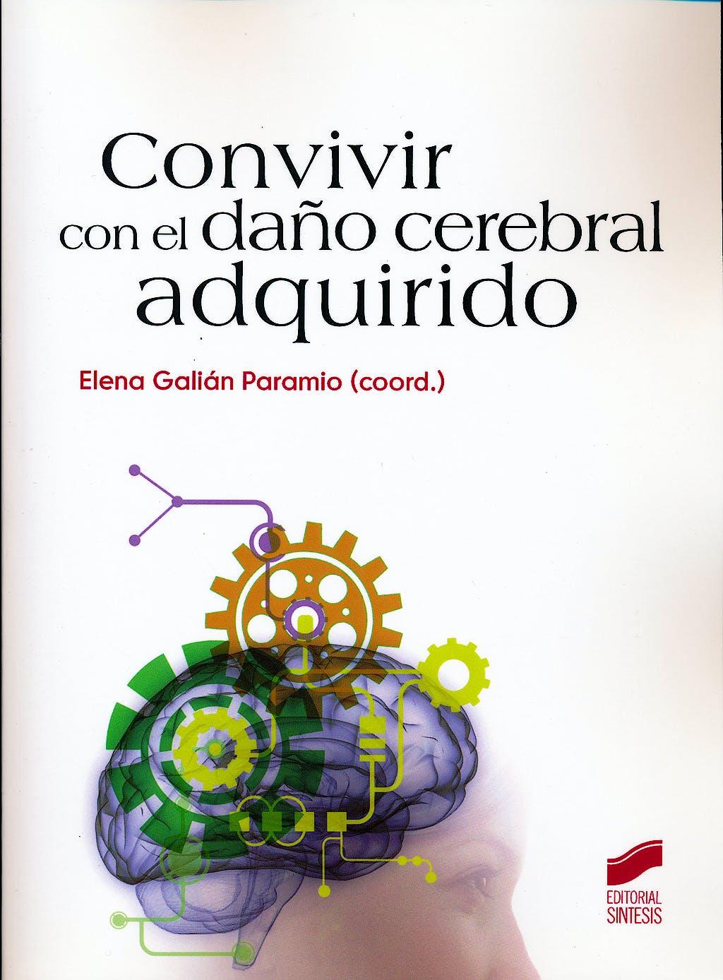 Portada del libro 9788499589701 Convivir con el Daño Cerebral Adquirido