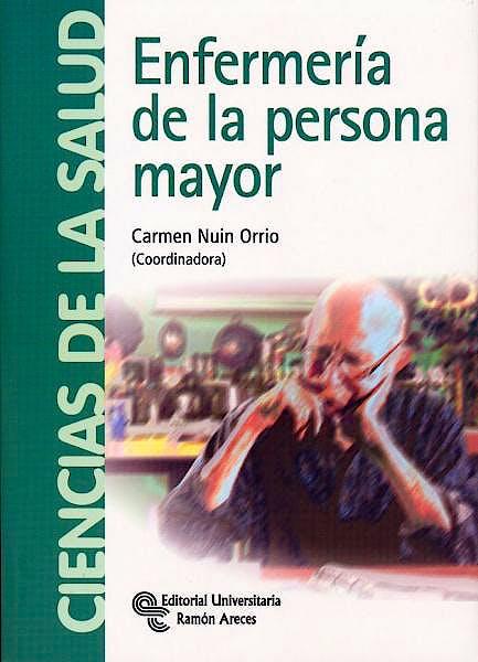 Portada del libro 9788499610368 Enfermeria de la Persona Mayor