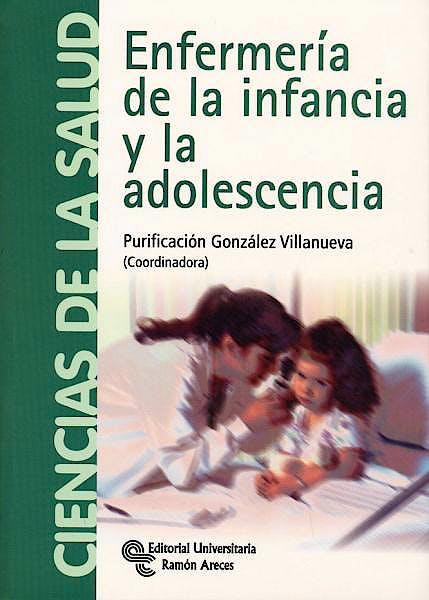 Portada del libro 9788499610412 Enfermeria de la Infancia y la Adolescencia