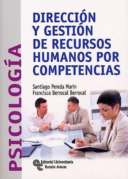 Portada del libro 9788499610566 Direccion y Gestion de Recursos Humanos por Competencias (Psicologia)
